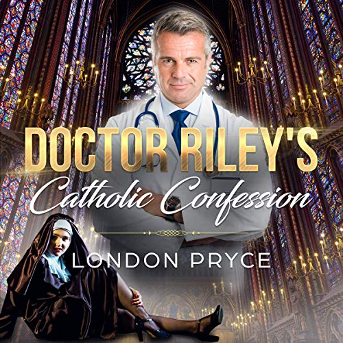 Doctor Riley's Catholic Confession  audiobook cover art