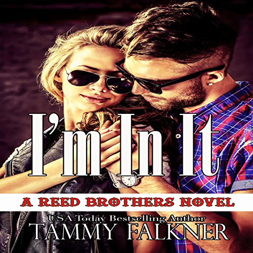 I'm in It (The Reed Brothers) audiobook cover art