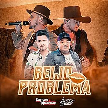 Beijo Problema (feat. Humberto & Ronaldo)