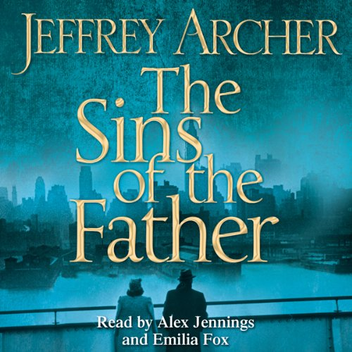 The Sins of the Father: Clifton Chronicles, Book 2 audiobook cover art