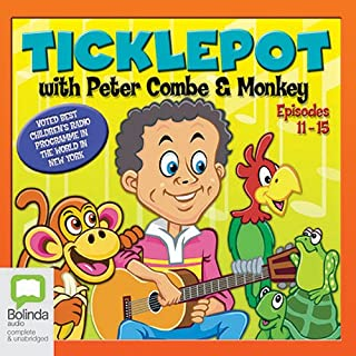 Ticklepot     Episodes 11 - 15              De :                                                                                                                                 Peter Combe                               Lu par :                                                                                                                                 Peter Combe                      Durée : 48 min     Pas de notations     Global 0,0