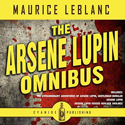 Arsene Lupin Omnibus audiobook cover art