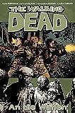 The Walking Dead 26: An die Waffen - Robert Kirkman