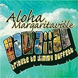 Margarita island: Hawaiian Tribute to Jimmy Buffett