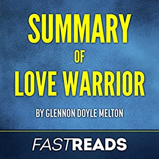 Summary of Love Warrior: by Glennon Doyle Melton audiobook cover art