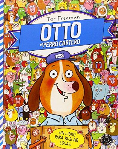 Otto El Perro Cartero. Un Libro Para Buscar Cosas (Blackie Little Books)