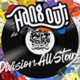 Hang out! / Division All Stars