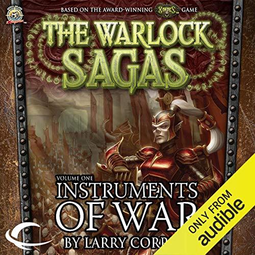 Instruments of War: The Warlock Sagas, Volume One