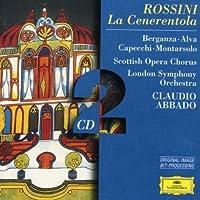 La Cenerentola by BERGANZA / ALVA / LONDON SYM ORCH / ABBADO (1999-05-03)