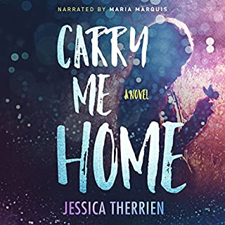 Carry Me Home                   By:                                                                                                                                 Jessica Therrien                               Narrated by:                                                                                                                                 Maria Marquis                      Length: 7 hrs and 18 mins     Not rated yet     Overall 0.0
