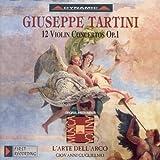 Tartini, G.: Violin Concertos, Vol. 1 (L'Arte Dell'Arco) - 12 Violin Concertos, Op. 1