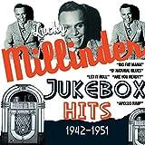Jukebox Hits: 1942-1951 - ucky Millinder