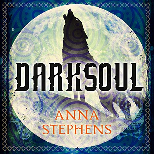 Darksoul                   By:                                                                                                                                 Anna Stephens                               Narrated by:                                                                                                                                 Maggie Ollerenshaw                      Length: 14 hrs and 12 mins     1 rating     Overall 5.0