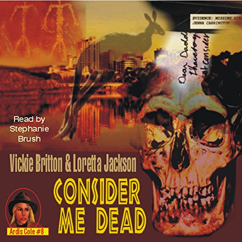 Consider Me Dead audiobook cover art