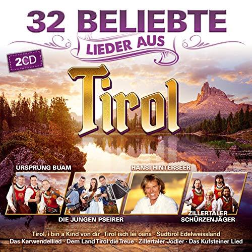 32 Beliebte Lieder Aus Tirol