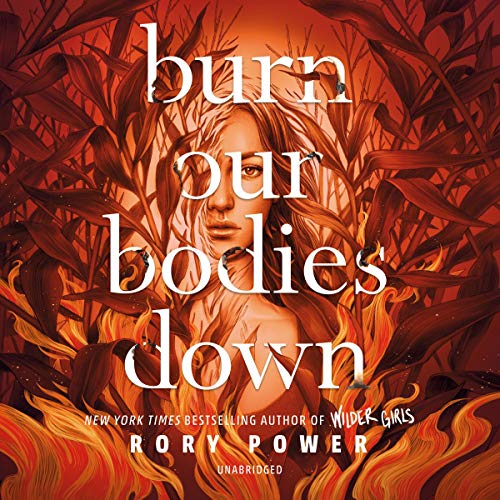 Burn Our Bodies Down cover art