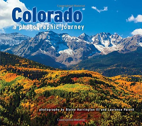 Colorado: a Photographic Journey