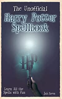 The Unofficial Harry Potter Spellbook: Learn All the Spells with Fun