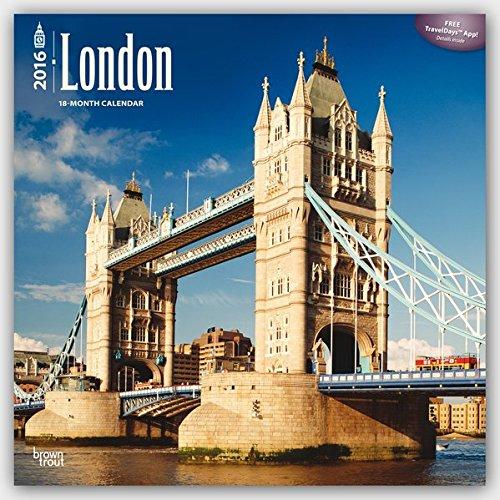 London 2016 - 18-Monatskalender mit freier TravelDays-App: Original BrownTrout-Kalender [Mehrsprachi