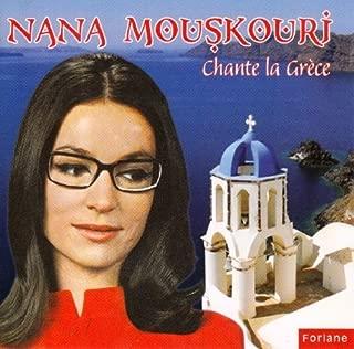 Nana Mouskouri chante la Gr¨¨ce (Greek Songs) By Nana Mouskouri (2013-05-03)