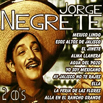Jorge Negrete, Grandes Éxitos