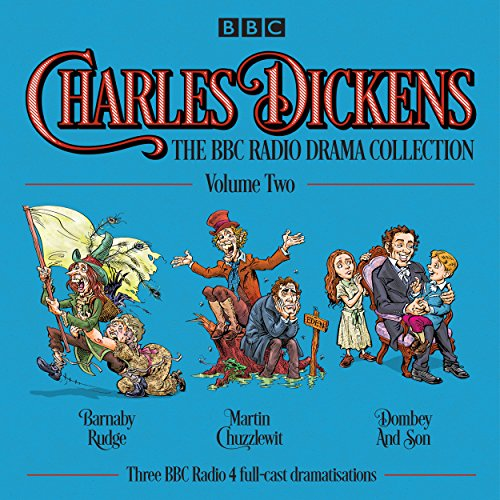 Charles Dickens: The BBC Radio Drama Collection: Volume Two cover art