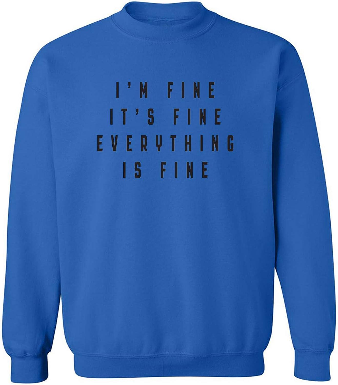 zerogravitee I'm Fine Everything is Fine Crewneck Sweatshirt
