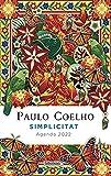 Simplicitat. Agenda Coelho 2022 (LABUTXACA)