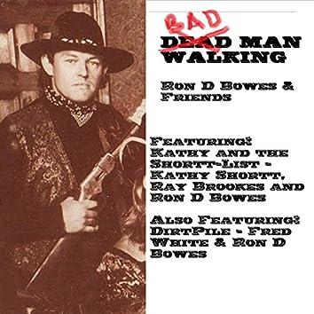 Bad Man Walking
