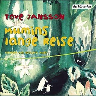 Mumins lange Reise                   Autor:                                                                                                                                 Tove Jansson                               Sprecher:                                                                                                                                 Barbara Auer                      Spieldauer: 49 Min.     18 Bewertungen     Gesamt 4,2