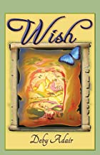 Wish (The Unicorns of Wish Books Book 1)