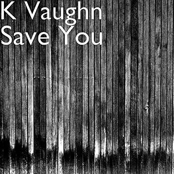 Save You
