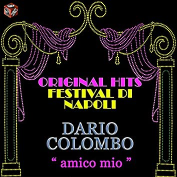 Original Hits: Festival di Napoli (Amico mio)