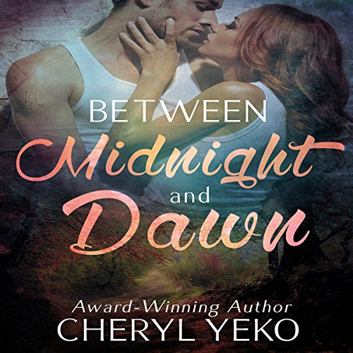 Between Midnight and Dawn Audiobook By Cheryl Yeko cover art