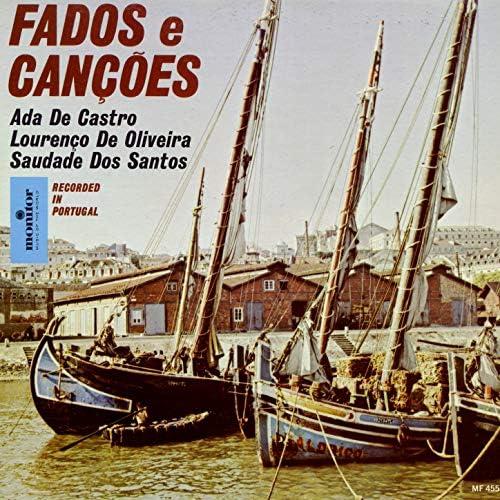 Ada De Castro, Lourenço de Oliveira & Saudade Dos Santos