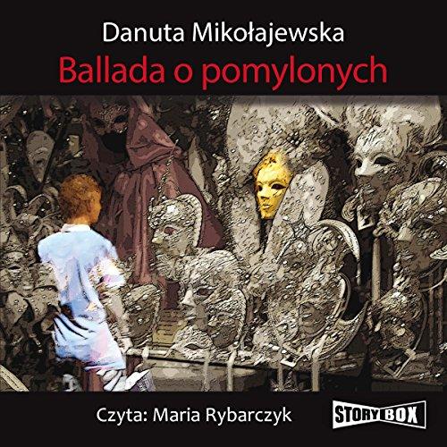 Ballada o pomylonych audiobook cover art
