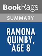 Summary & Study Guide Ramona Quimby, Age 8 by Beverly Cleary