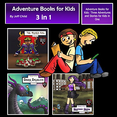 Adventure Books for Kids: Three Adventures and Stories for Kids in One audiobook cover art