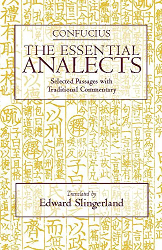 The Essential Analects: Selected Passages with...