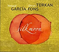Silk Moon by Turkan Der Garcia-Fons Renaud