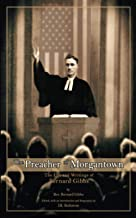 The Preacher of Morgantown: The Life and Writings of Bernard Gibbs