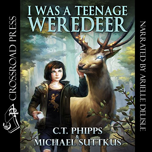 I Was a Teenage Weredeer audiobook cover art