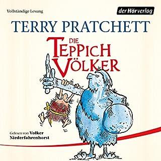 Die Teppichvölker     Ein Scheibenwelt-Roman              Autor:                                                                                                                                 Terry Pratchett                               Sprecher:                                                                                                                                 Volker Niederfahrenhorst                      Spieldauer: 7 Std. und 39 Min.     144 Bewertungen     Gesamt 4,4