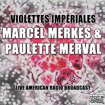 Violettes impériales (Live)