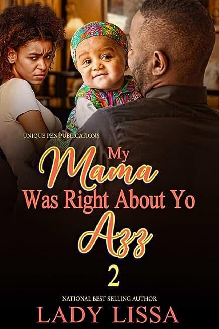 My Mama Was Right About Yo Azz 2 (English Edition)