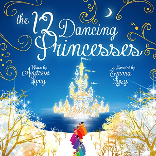 The Twelve Dancing Princesses audiobook cover art