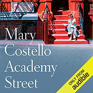Academy Street                   By:                                                                                                                                 Mary Costello                               Narrated by:                                                                                                                                 Melanie McHugh                      Length: 5 hrs and 33 mins     17 ratings     Overall 3.5
