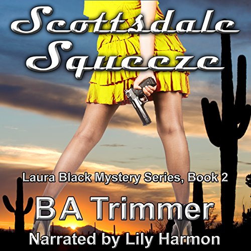 Scottsdale Squeeze audiobook cover art