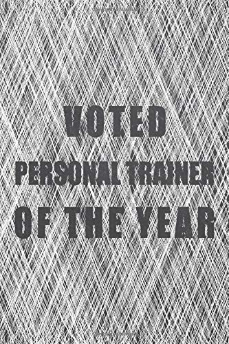 Compare Textbook Prices for Voted Personal Trainer Of The Year: Notebook - Office Equipment & Supplies - Funny Gift Idea for Christmas or Birthday  ISBN 9798672914664 by Hansen, Björn