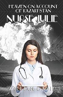 Heaven on Account of Kazakhstan Nurse Julie